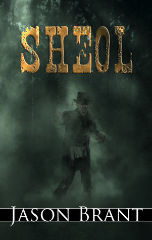Sheol (West of Hell #3)