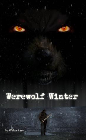 Werewolf Winter by Walter Lazo