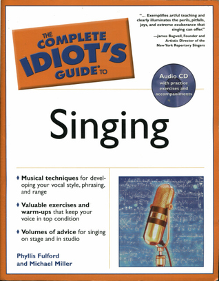 The complete idiot's guide to singing: