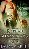 Raphael/Parish (Bayou Heat, #1-2) ebook download free