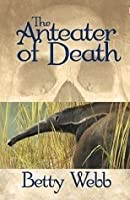 The Anteater of Death (A Gunn Zoo Mystery, #1)