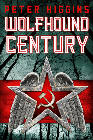 Wolfhound Century (Wolfhound Century, #1)