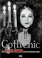 Gothic Chic - Der Inside-Guide über die schwarze Szene