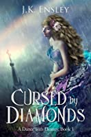 Cursed by Diamonds