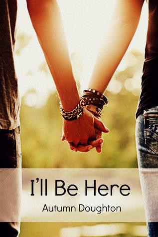 I'll Be Here