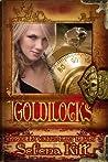 Goldilocks (Modern Wicked Fairy Tales)
