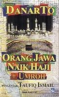 Orang Jawa Naik Haji + Umrah