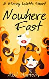 Nowhere Fast (A Mercy Watts Short #2)
