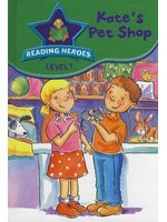 Kate's Pet Shop (Reading Heroes: Level 1)
