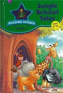 Jungle School Tale (Reading Heroes: Level 1)