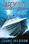 Mystery of the Phantom Heist (Hardy Boys Adventures #2)