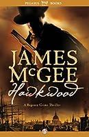 Hawkwood (Matthew Hawkwood, #1)