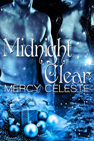 Midnight Clear by Mercy Celeste