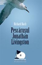 Pescărușul Jonathan Livingston by Richard Bach