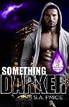 Something Darker (Inferi Dii, #1)
