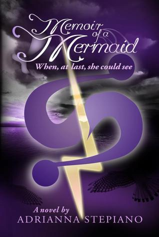 When, At Last, She Could See (Memoir of a Mermaid, #2)