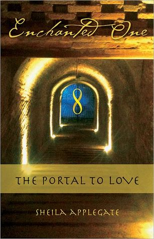 Enchanted One: The Portal to Love
