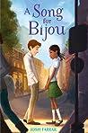 A Song for Bijou by Josh Farrar