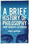 A Brief History Of Philosophy: From Socrates To Derrida ebook download free
