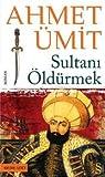 Sultanı Öldürmek ebook download free