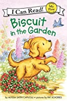 Biscuit in the Garden (My First I Can Read!)