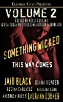 Something Wicked This Way Comes Volume 2