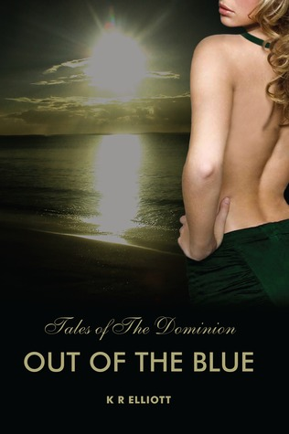 Out of the Blue by K.R. Elliott