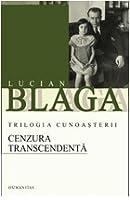 Cenzura transcedenta (Trilogia cunoasterii, 3)