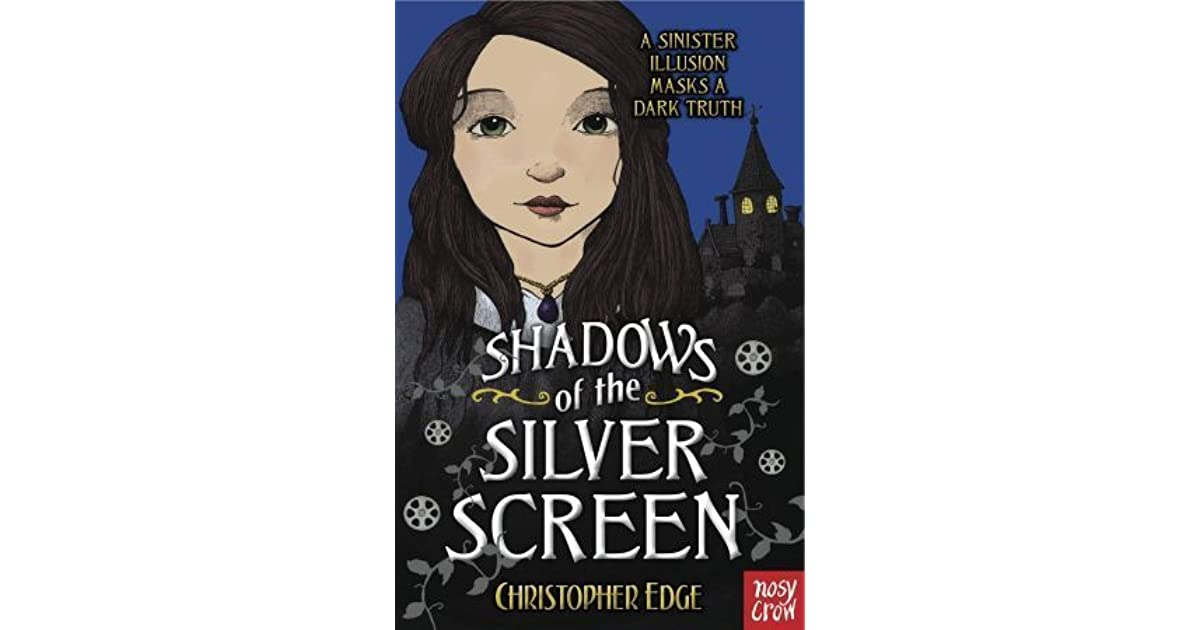 Shadows of the silver screen by christopher edge fandeluxe Choice Image