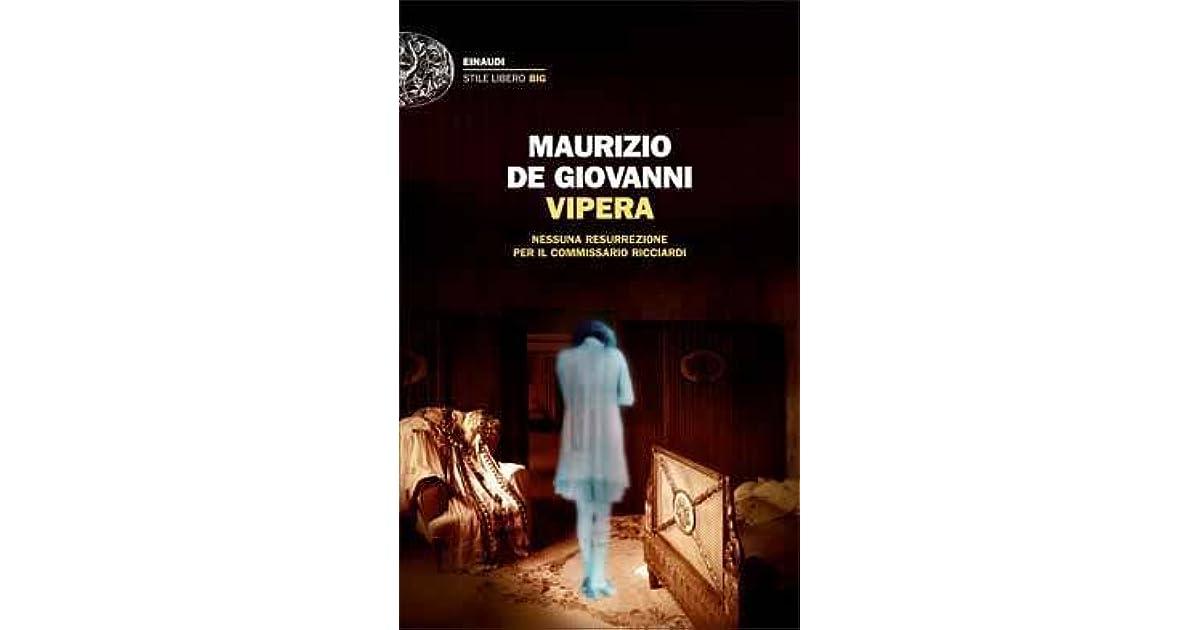 vipera maurizio de giovanni  Vipera: Nessuna resurrezione per il commissario Ricciardi by ...