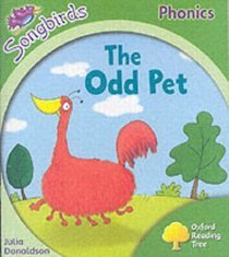 The Odd Pet (Oxford Reading Tree: Stage 2: Songbirds Phonics)
