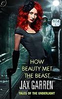 How Beauty Met the Beast (Tales of the Underlight #1)