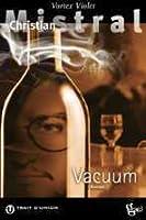 Vacuum - Vortex violet