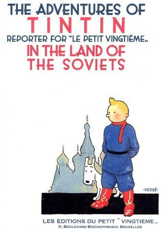 The adventures of Tintin, reporter for Le Petit vingtième in the land of the Soviets