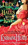 Deck the Halls With Love by Lorraine Heath