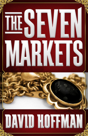 The Seven Markets by David Hoffman