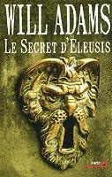Le secret d'Eleusis (Daniel Knox, #3)