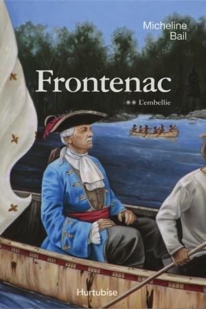 L'embellie (Frontenac, #2)