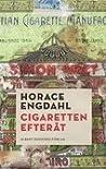 Cigaretten efteråt by Horace Engdahl