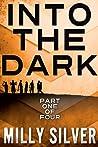 Into the Dark, Vol. 1 (Into the Dark, #1)