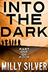 Into the Dark, Vol. 1 (Into the Dark, #1)