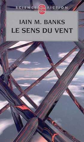 Le Sens du vent by Iain M. Banks