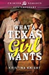 What a Texas Girl Wants (Texas Wishes #1)