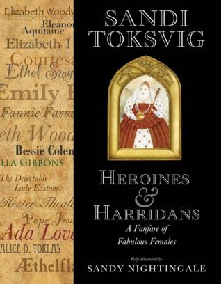 Heroines & Harridans