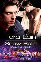 Snow Balls (Balls to the Wall, #4)