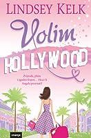 Volim Hollywood (I Heart, #2)