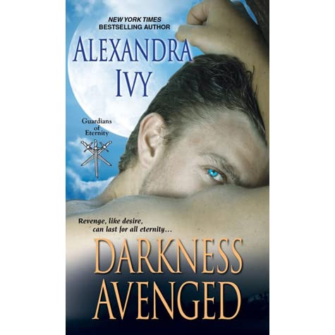 Ebook Darkness Avenged Guardians Of Eternity 10 By Alexandra Ivy