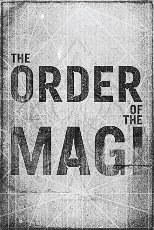 The Order of the Magi by Connor Pritchard