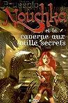 Nouchka et la caverne aux mille secrets (Nouchka, #3)