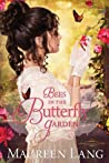 Bees in the Butterfly Garden (The Gilded Legacy, #1) by Maureen Lang audiobook